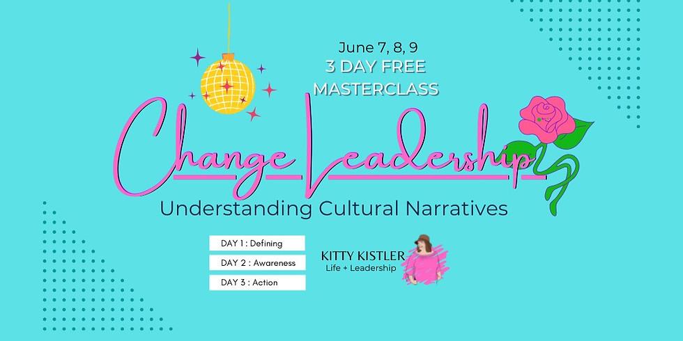Change Leadership | Understanding Social Narratives