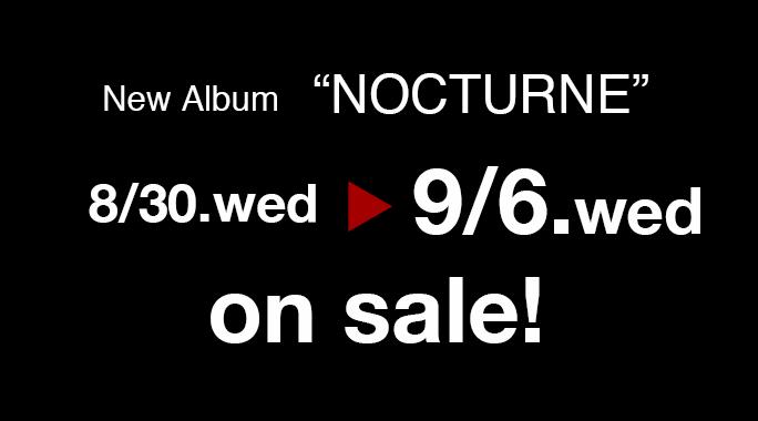 NOCTURNE発売延期のお知らせ