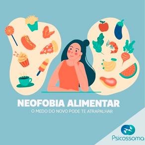 Neofobia alimentar: o medo do novo pode te atrapalhar