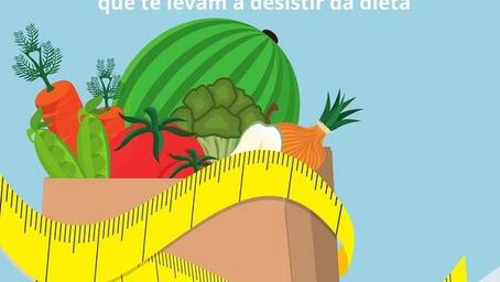 5 motivos que te levam a desistir da dieta