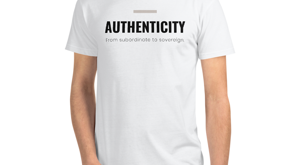AUTHENTICITY. From subordinate to sovereign.