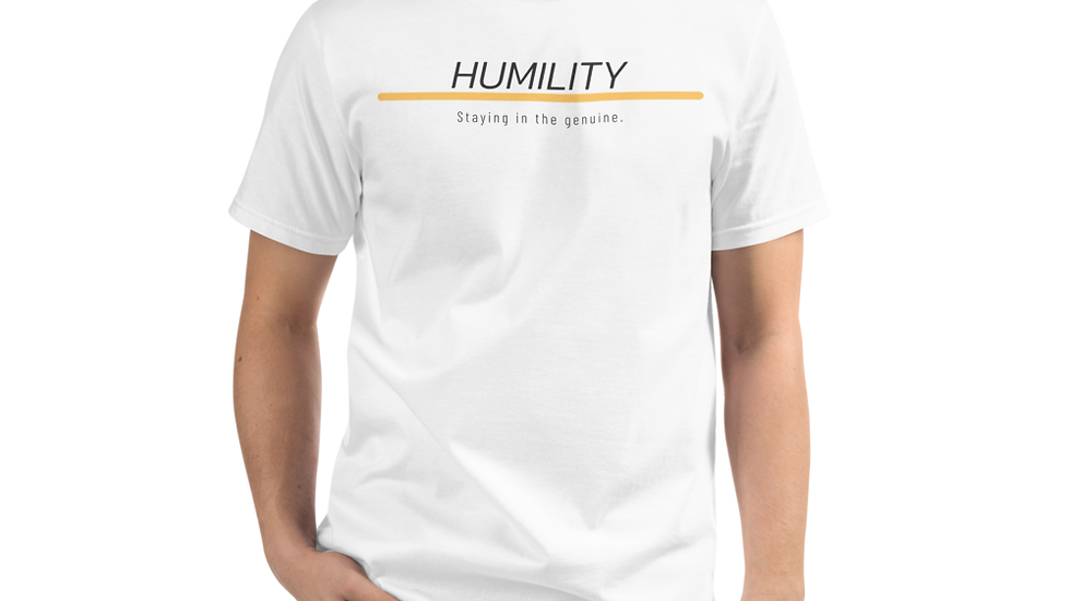 HUMILITY Staying in the genuine