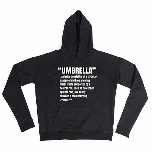 UMBRELLA Hoodies