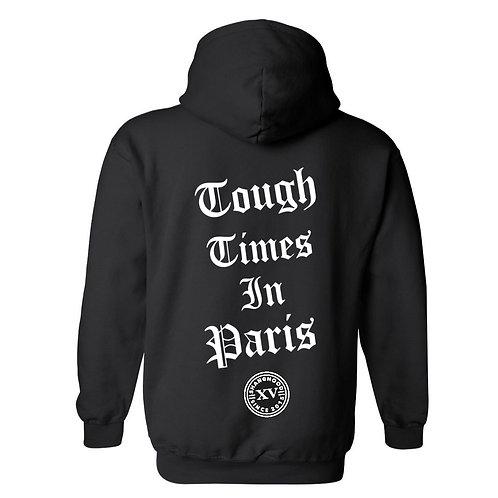 Tough Times Paris Black Hoodies
