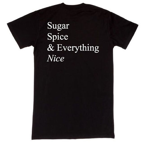 Sugar.Spice & Everything Nice Tee
