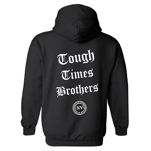 Tough Times Brothers Black Hoodies