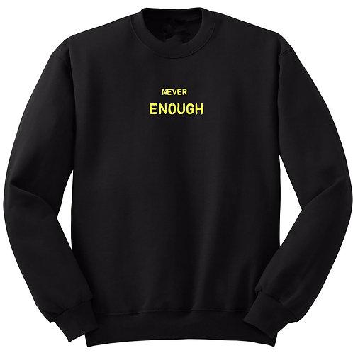 Never Enough Yellow Black Sweatshirt