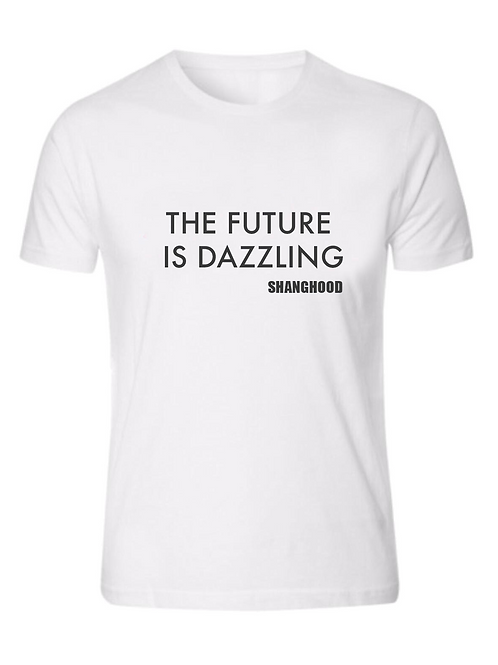 THE FUTURE IS DAZZLING WHITE TEE