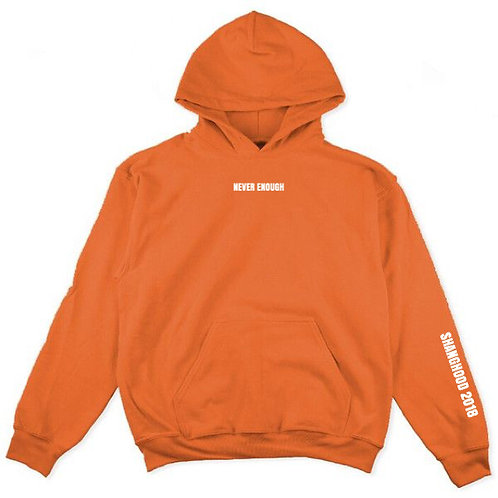 NEVER ENOUGH 2018 Hoodies