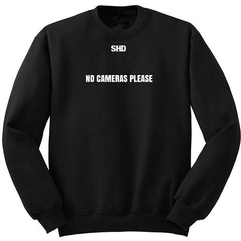 No Cameras Please Sweatshirt