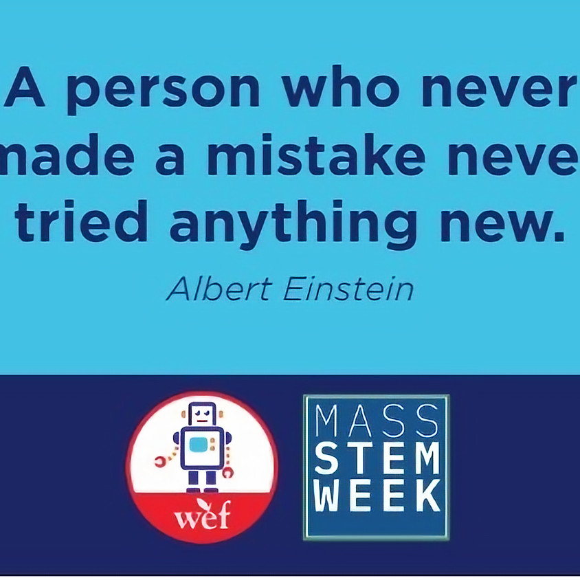 WEF is celebrating Mass STEM Week!