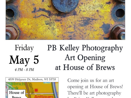 Photo Art Opening at House of Brews!