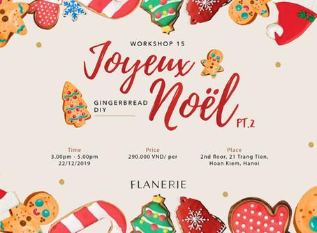 [Workshop 15] Joyeux Noël Pt.2: Ginger bread DIY