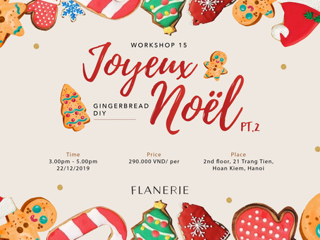 [Workshop 15] Joyeux Noël Pt.2: Ginger bread DIY