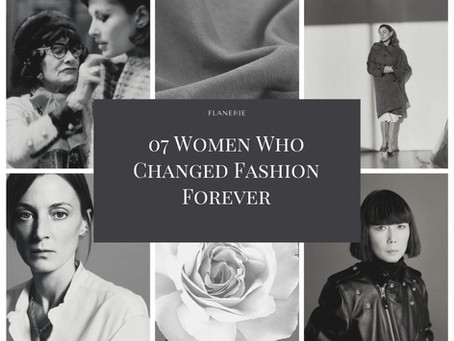 7 Women Who Changed Fashion Forever