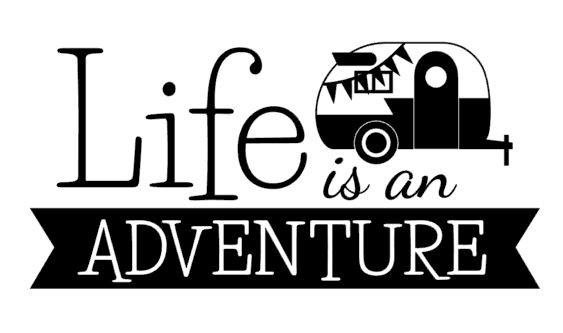 Life is an adventure.JPG