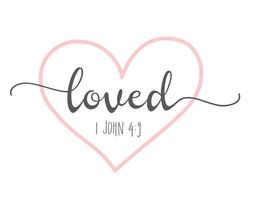 LOVED JOHN 4:9