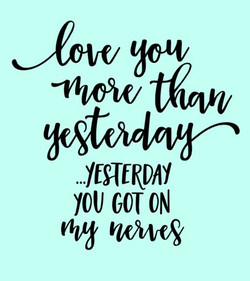 love you more than yesterday