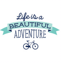 LIFE IS A BEAUTIFUL ADVENTURE.png