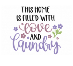 FILLED WITH LOVE AND LAUNDRY