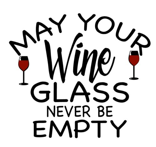 May your wine never be empty
