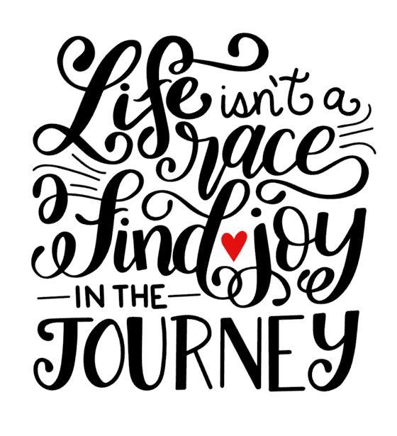 Life isn't a race