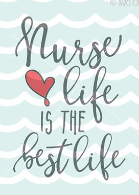 nurse life is the best life