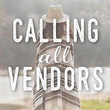 calling all vendors.jpg