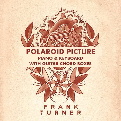 Frank Turner - Polaroid Picture (Piano & Keyboard w/ guitar Chord Boxes