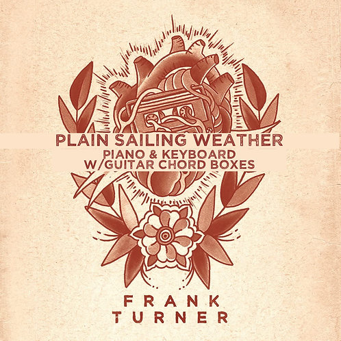 Frank Turner - Plain Sailing Weather (Piano & Keyboard w/guitar chord boxes)