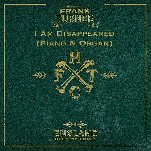 Frank Turner - I Am Disappeared (Piano)