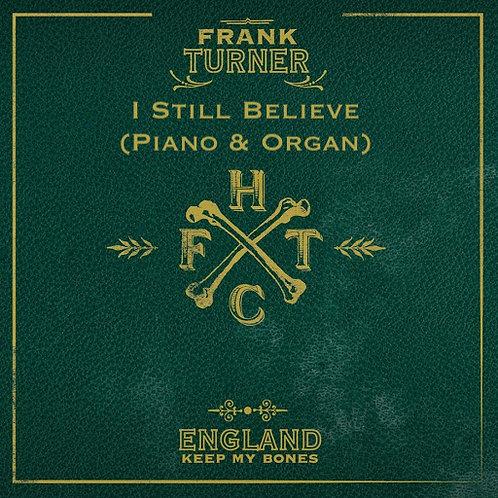 Frank Turner - I Still Believe (Piano & Organ)