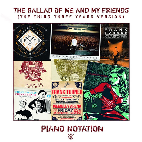 Frank Turner - The Ballad of Me and My Friends (Piano)