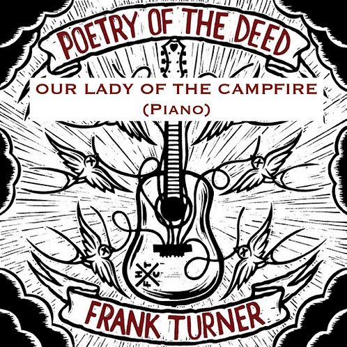 Frank Turner - Our Lady Of The Campfire (Piano)