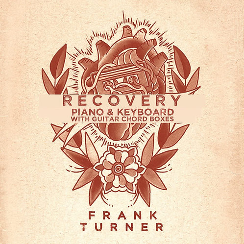 Frank Turner - Recovery (Piano & Keyboard with Guitar chord boxes)