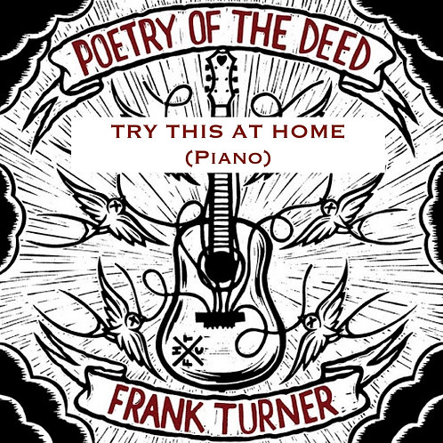 Frank Turner - Try This At Home (Piano)