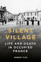 Oradour-sur-Glane, Silent Village