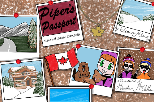 'PIPER'S PASSPORT- SECOND STOP CANADA'