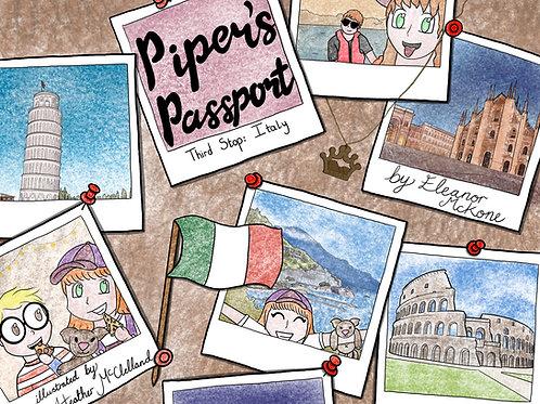 'PIPER'S PASSPORT- THIRD STOP ITALY'