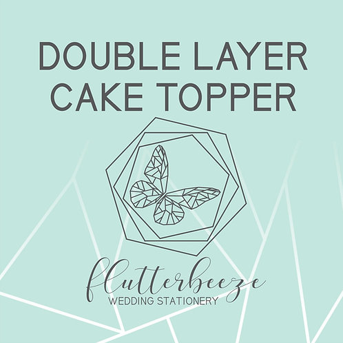 Double layer cake topper