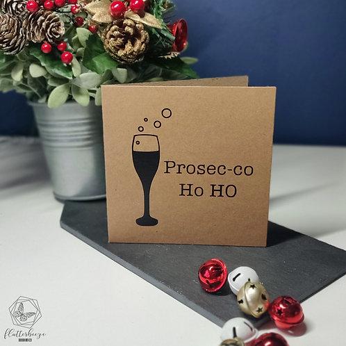 Prosec-co Ho HO