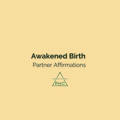 Awakened Birth - Partner Affirmations