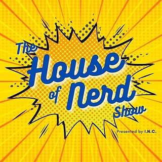 houseofnerdshow.jpg