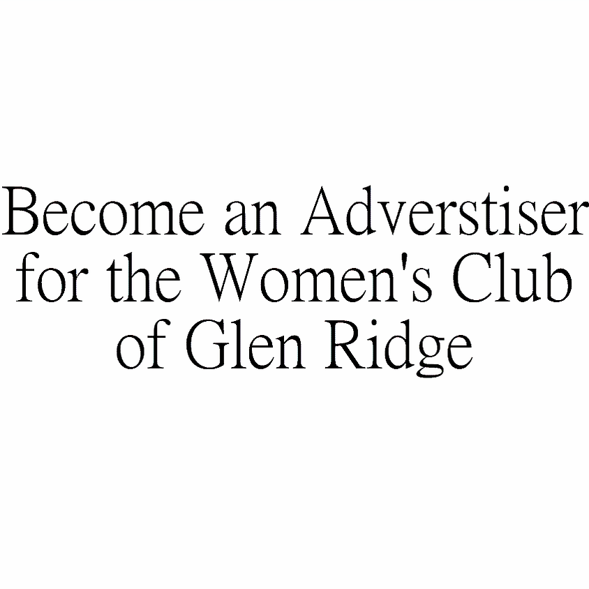 Become an Advertiser for the Women's Club of Glen Ridge