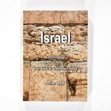 Israel, A Chronology: From Biblical to Modern Times