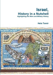 Israel, History in a Nutshell: Highlighting the Wars and Military History