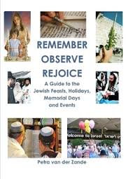 Remember, Observe, Rejoice is a  reference guide to the Jewish Feasts, Holidays,