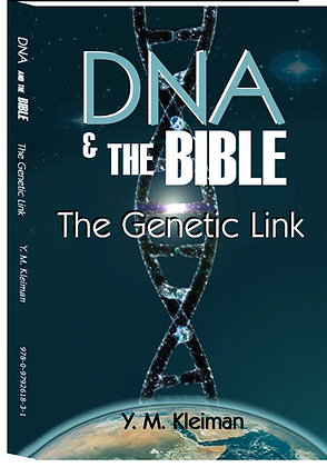 DNA and the Bible -The Genetic Link