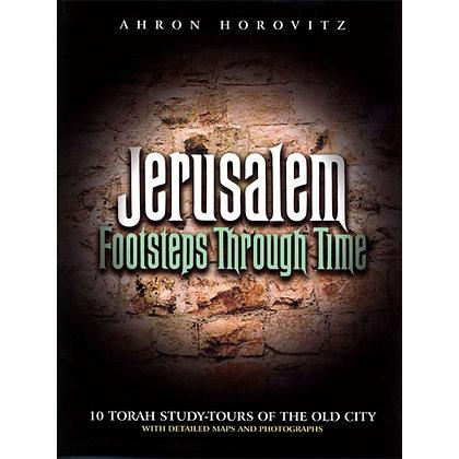 Jerusalem: Footsteps Through Time