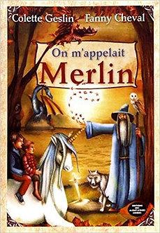 On m'appelait Merlin